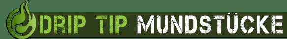Drip Tip Mundstück günstig kaufen im Dampfershop
